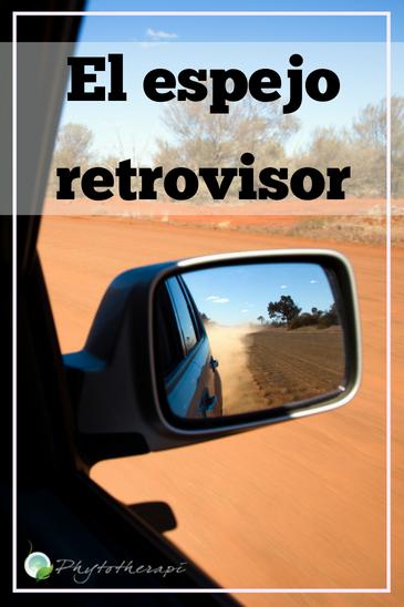 El espejo retrovisor